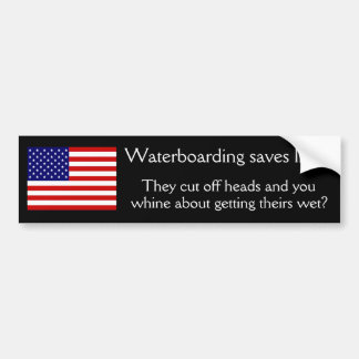 Waterboarding saves lives bumper sticker