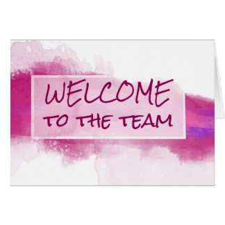 Watercolor Abstract Welcome to the Team Card