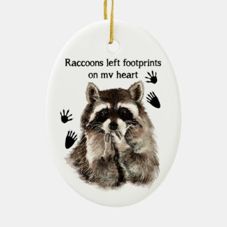 Watercolor Animal with cute saying Raccoons Ceramic Ornament