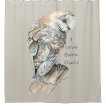 Watercolor Barn Owl Bird with quote Shower Curtain