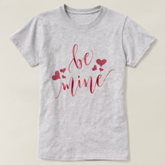 Watercolor Be Mine Valentine's Day T-Shirt