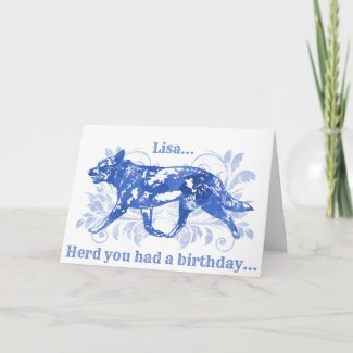 Watercolor Blue Cattle Dog Belated Birthday Card