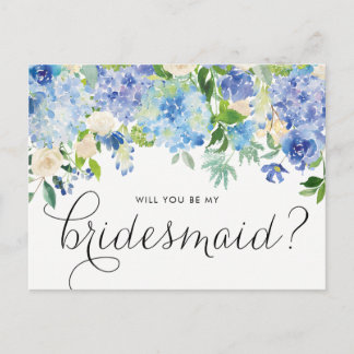 Watercolor Blue Hydrangeas Floral Be My Bridesmaid Invitation Postcard