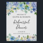 """Watercolor Blue Hydrangeas Rehearsal Dinner Poster<br><div class=""""desc"""">Watercolor Blue Hydrangeas Rehearsal Dinner Welcome Sign. Whimsical and elegant rehearsal dinner welcome sign featuring blue and purple watercolor hydrangeas,  peonies,  anemones and foliage. This floral welcome sign is perfect for spring and summer events.</div>"""