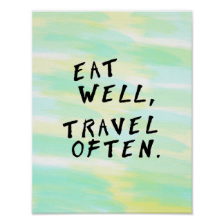 "Watercolor ""Eat Well, Travel Often"" Poster"