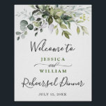 """Watercolor Eucalyptus Greenery Rehearsal Dinner Poster<br><div class=""""desc"""">Enjoy your Rehearsal Dinner with this unique poster with Ivory White Watercolor Eucalyptus Greenery . The default size is 8 x 10 inches, you can change it to a larger size. For further customization, please click the """"customize further"""" link and use our design tool to modify this template. If you...</div>"""