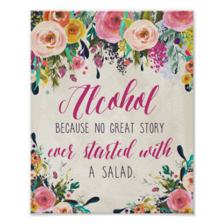 Watercolor Floral Alcohol sign Poster