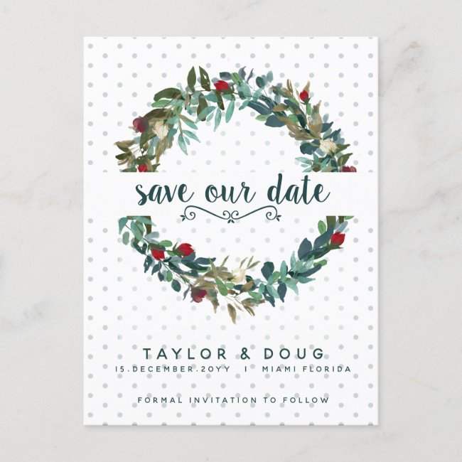 Watercolor Floral Save the Date Christmas Wedding