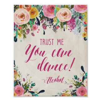 Watercolor Floral Trust me you can dance, Bar Sign Poster