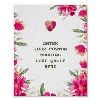 Watercolor Flowers Custom Wedding Love Quote Print