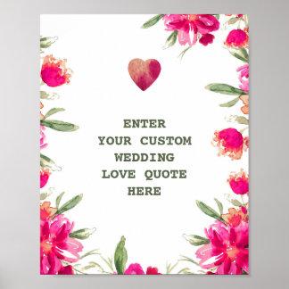 Watercolor Flowers Wedding Custom Love Quote Print