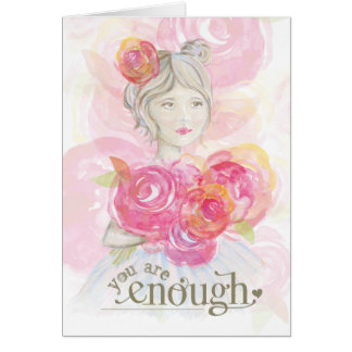 Watercolor girl with flowers _ You Are Enough Card