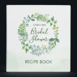 """Watercolor Greenery Wreath Bridal Shower Recipe 3 Ring Binder<br><div class=""""desc"""">This bridal shower recipe binder features a watercolor greenery wreath design. Personalize it with the bride&#39;s name. Visit the collection page in our store to see the full range of matching bridal and wedding products with this design.</div>"""