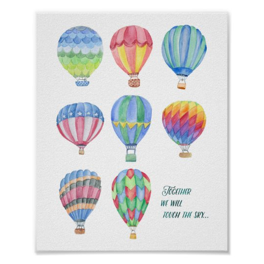 Watercolor Hot Air Balloon Quote Art 4 8x10 Poster Zazzlecom