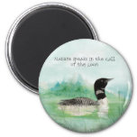 Watercolor Loon Nature Speaks Call of Loon Quote 2 Inch Round Magnet