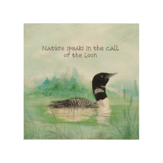 Watercolor Loon Nature Speaks in Call of the Loon Wood Wall Decor