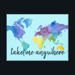 """Watercolor Map Decoration with Travel Quote Canvas Print<br><div class=""""desc"""">This wall art,  designed by Aesthetic Travels,  features a solid background with a watercolor map and the words &quot;take me anywhere&quot;. Use the template to change the message or the &quot;customize it&quot; button to change fonts and colors or make it your own. Check our shop for matching items.</div>"""