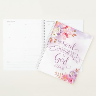 Watercolor My Soul Finds Rest, Ps 62:1 Planner