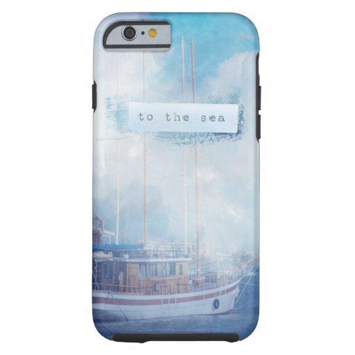 "Watercolor Nautical ""To the Sea"" Tough iPhone 6 Case"