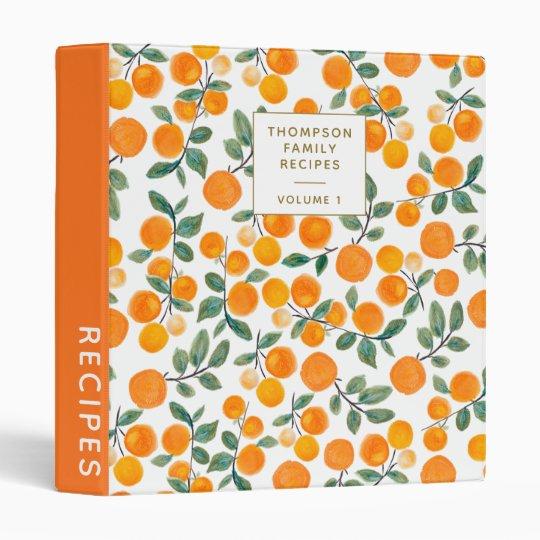 Watercolor Orange Citrus Personalized Recipe 3 Ring Binder