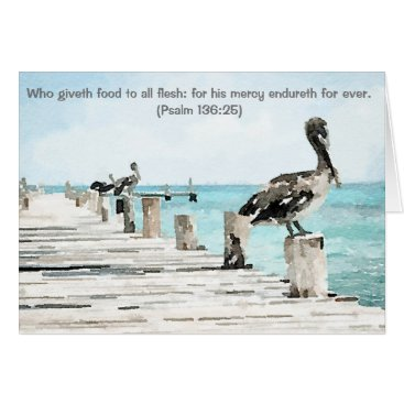 Beach Themed Watercolor Pelicans on Pier, Ps 136:25 Card