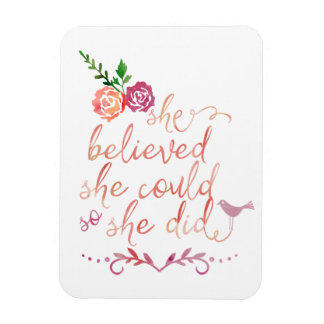 Watercolor Quote She Believed She Could So She Did Magnet