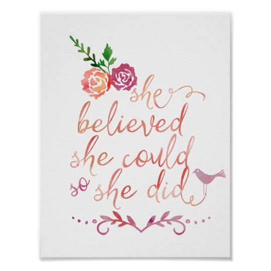 Watercolor Quote She Believed She Could So She Did Poster