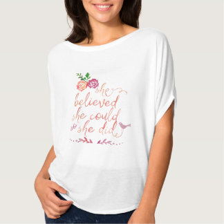 Watercolor Quote She Believed She Could So She Did T-shirt