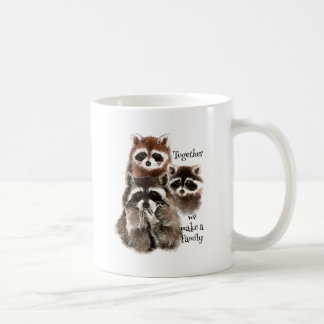 Watercolor Raccoons Together we make Family Quote Coffee Mug