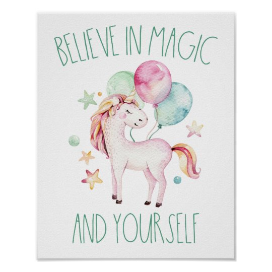5699a1cd6237f Watercolor Unicorn Believe in Magic and Yourself Poster