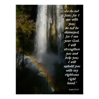 Waterfall & Rainbow Isaiah 41:10 Poster