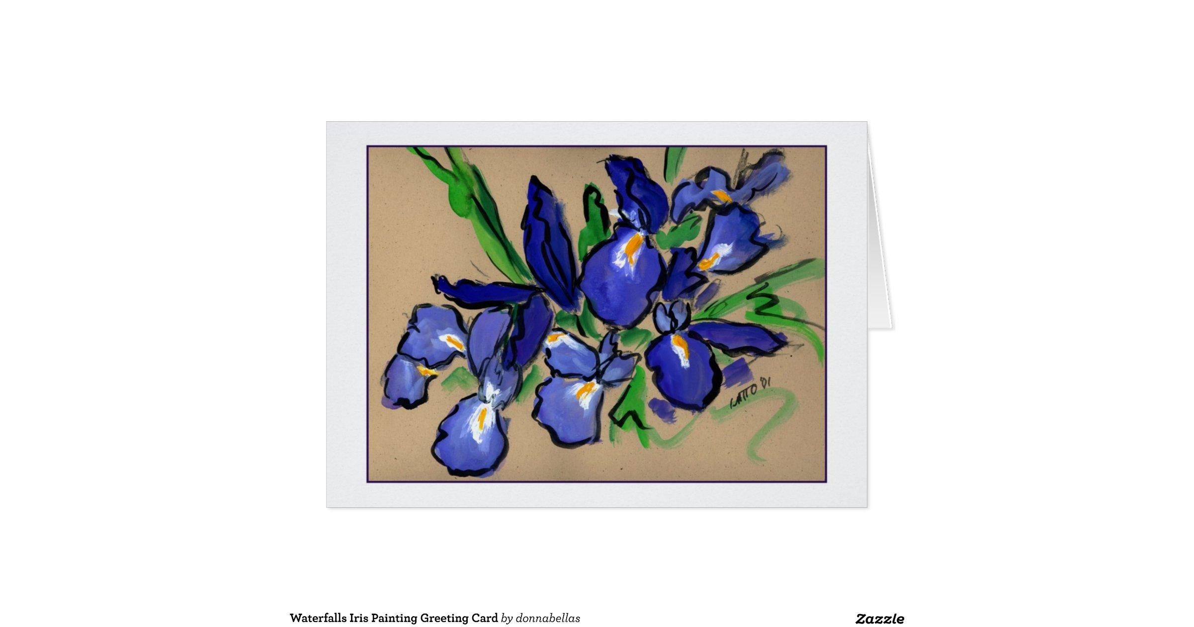 Waterfalls Iris Painting Greeting Card | Zazzle