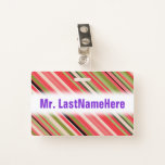 [ Thumbnail: Watermelon-Inspired Stripes + Custom Teacher Name Badge ]