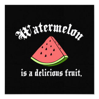 Watermelon Is A Delicious Fruit Card
