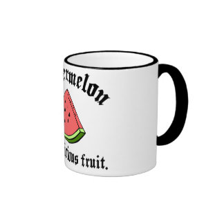 Watermelon Is A Delicious Fruit Ringer Coffee Mug