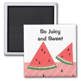 Watermelon So Juicy and Sweet 2 Inch Square Magnet