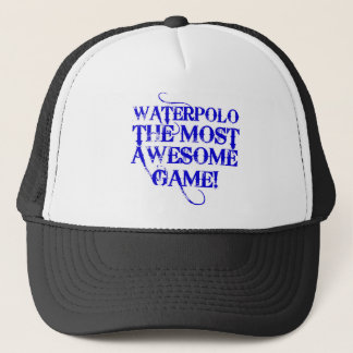 waterpolo the most awesome trucker hat