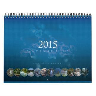 Waterscapes 2015: Naturaleza hermosa - calendario