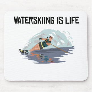 Waterskiing Is Life Mouse Pads