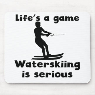 Waterskiing Is Serious Mouse Pads