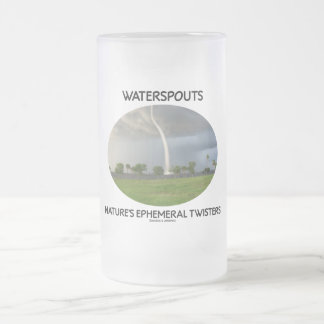 Waterspouts Nature's Ephemeral Twisters Frosted Glass Beer Mug