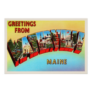 Waterville Maine ME Old Vintage Travel Souvenir Poster