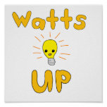 Watts Up Posters