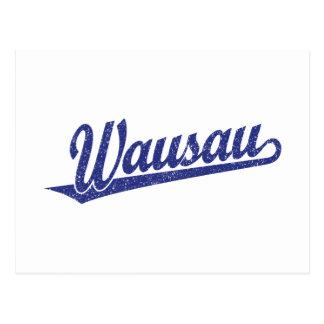Wausau script logo in blue distressed postcard
