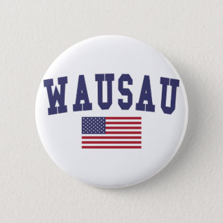 Wausau US Flag Pinback Button