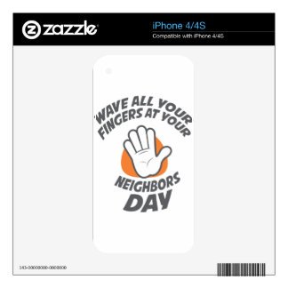 Wave All Your Fingers At Your Neighbors Day Decal For The iPhone 4S