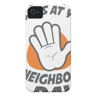 Wave All Your Fingers At Your Neighbors Day iPhone 4 Cover