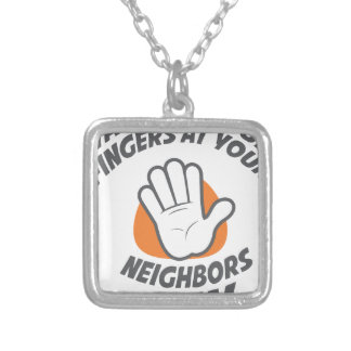 Wave All Your Fingers At Your Neighbors Day Silver Plated Necklace