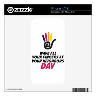 Wave All Your Fingers At Your Neighbors Day Skin For The iPhone 4