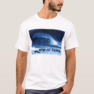 Wave crest with 'break time' reference T-Shirt